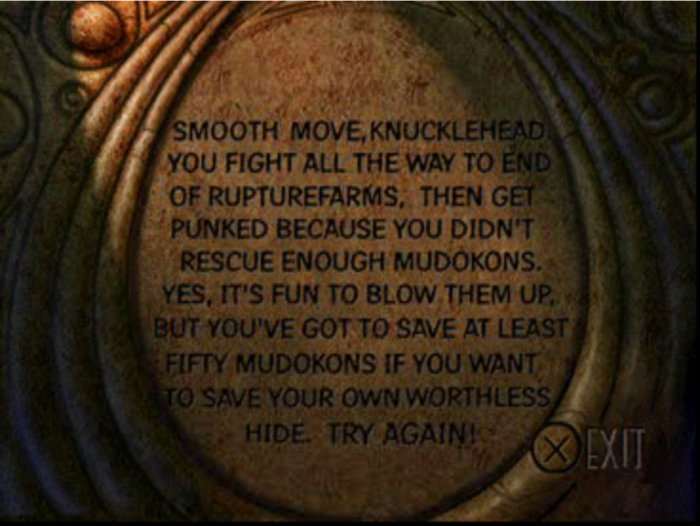 the closing screen for the bad ending of Abe's Oddysee, which mocks the player for not rescuing enough fellow Mudokons